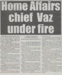 Vaz Attacked
