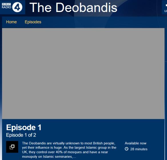 BBC_Radio_4_-_The_Deobandis,_Episode_1_-_2016-04-14_16.30.09
